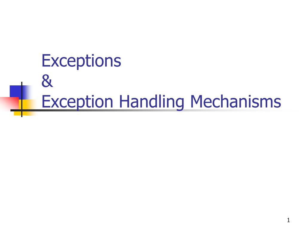 exceptions exception handling mechanisms