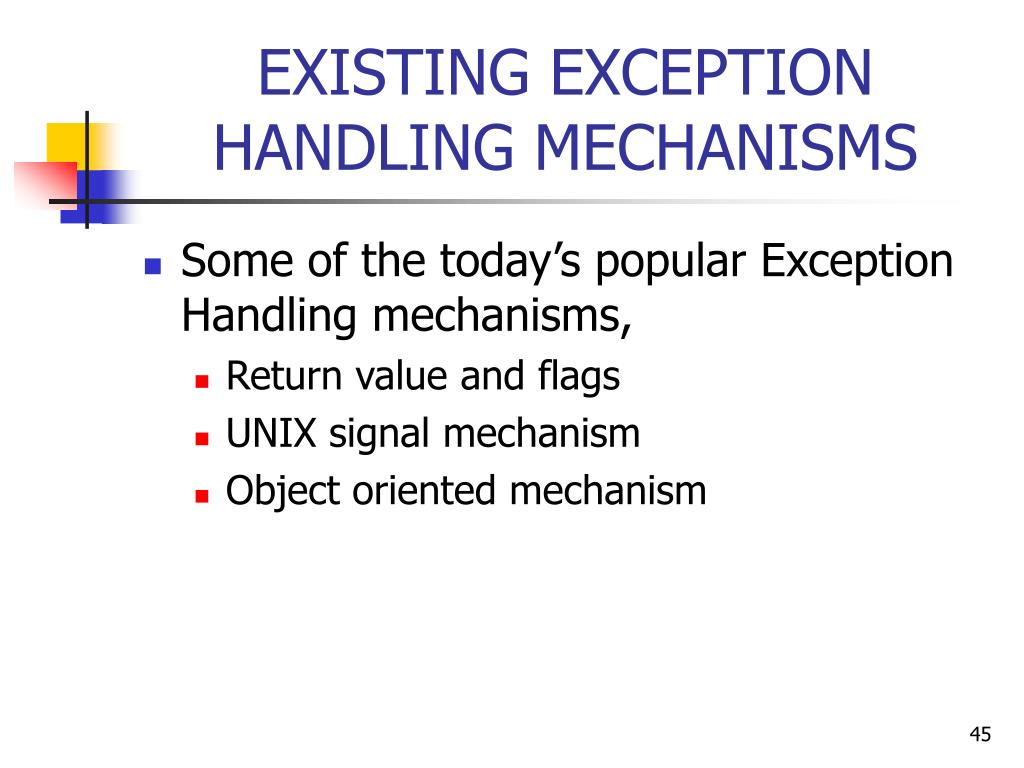 EXISTING EXCEPTION HANDLING MECHANISMS