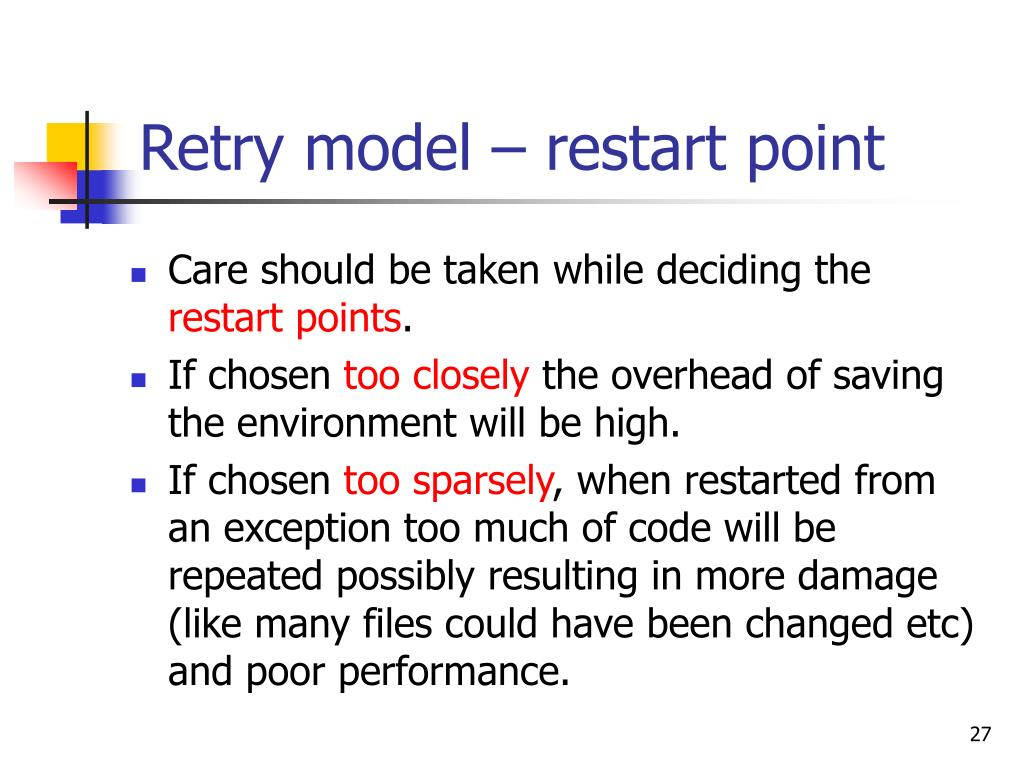Retry model – restart point