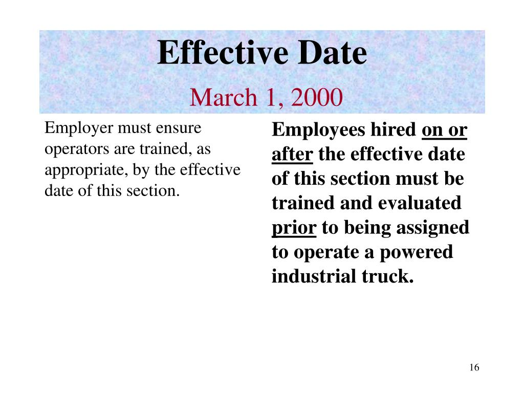 Employer must ensure operators are trained, as appropriate, by the effective date of this section.