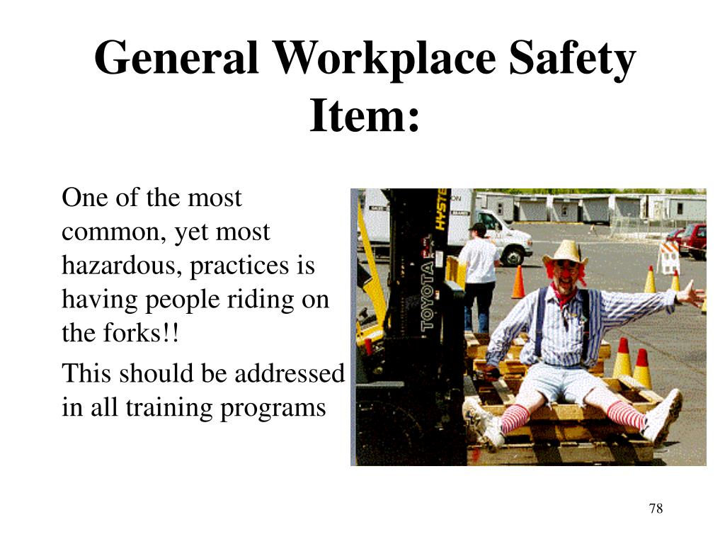 General Workplace Safety Item: