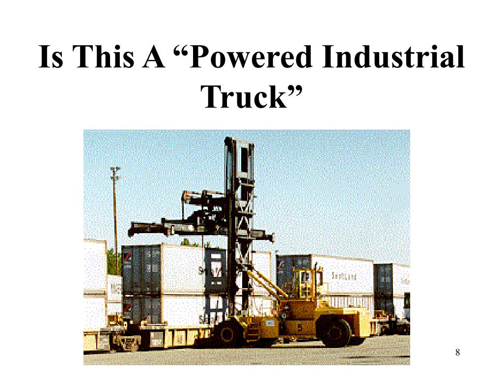 "Is This A ""Powered Industrial Truck"""