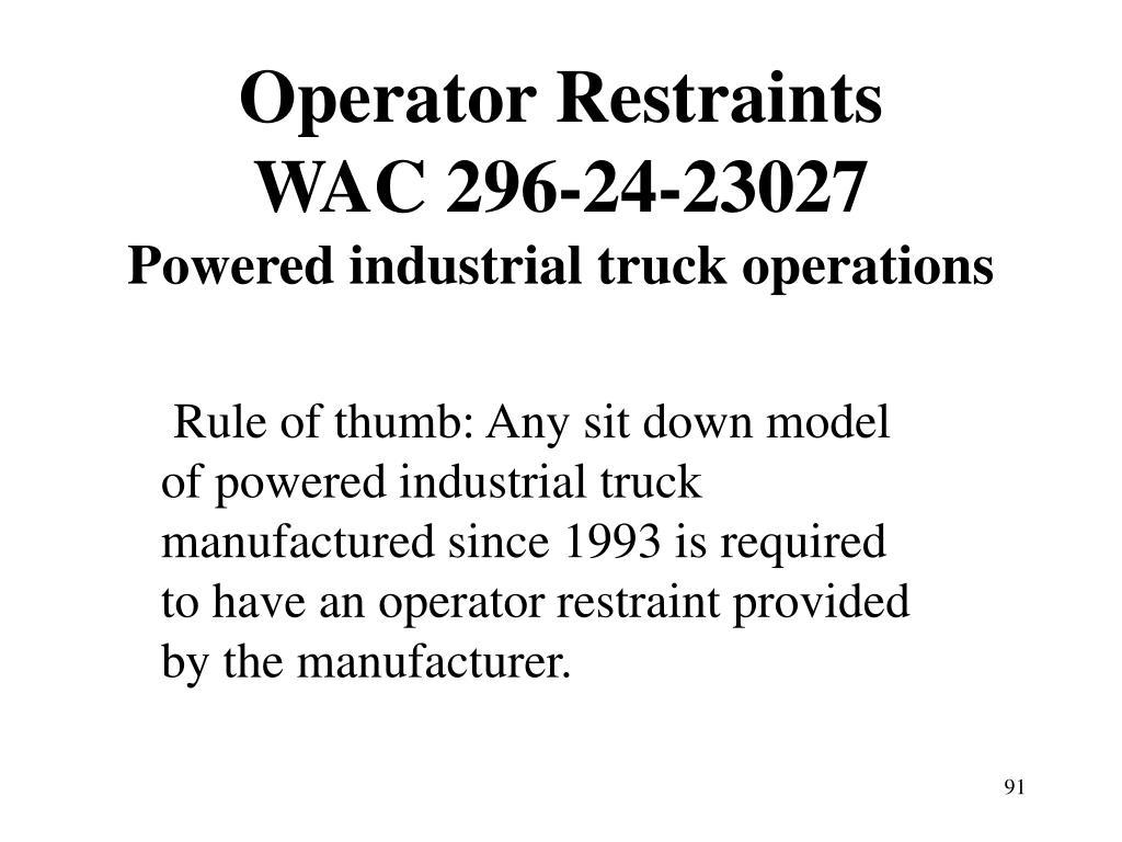 Operator Restraints