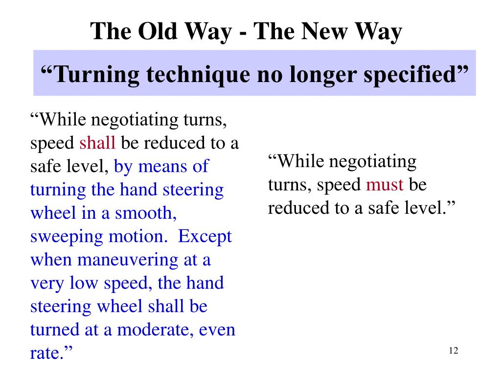 """While negotiating turns, speed"