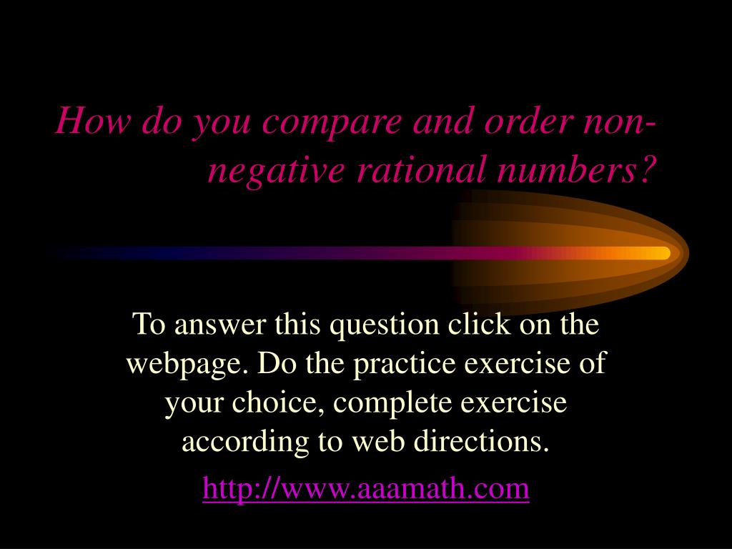 How do you compare and order non-negative rational numbers?