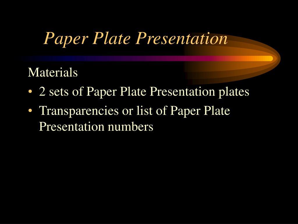 Paper Plate Presentation