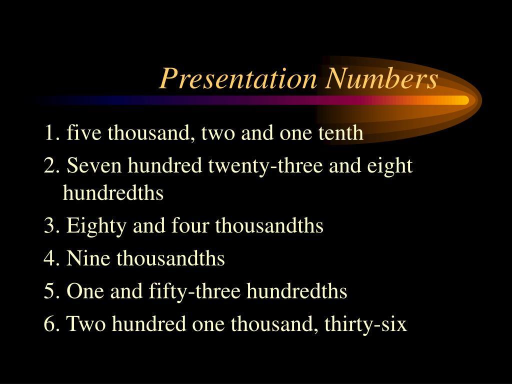 Presentation Numbers