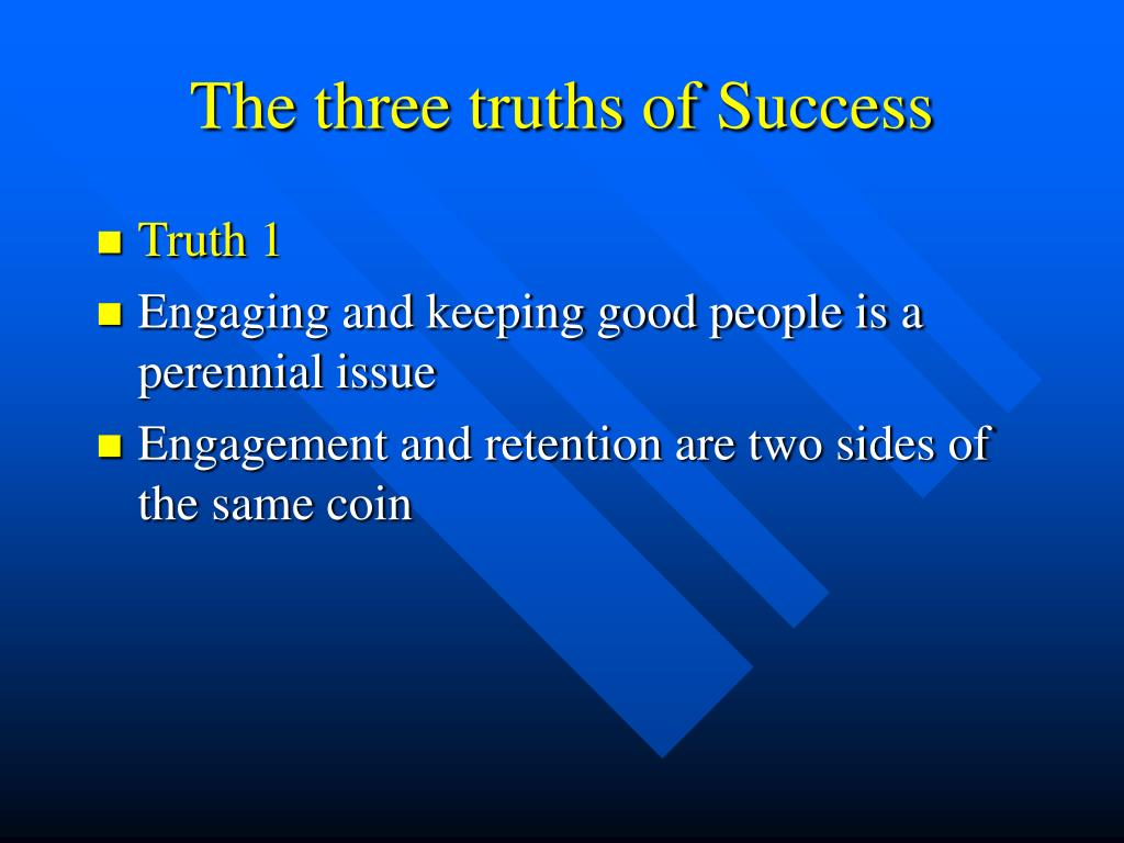 The three truths of Success