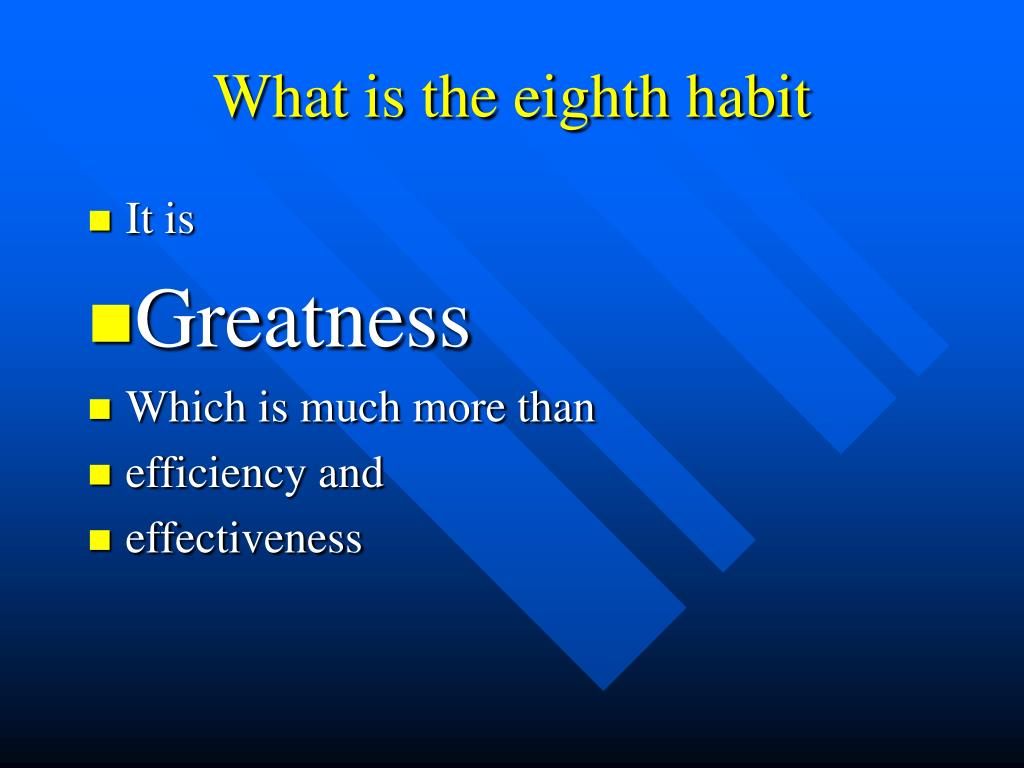 What is the eighth habit