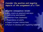 consider the positive and negative impacts of the assignment of a tsa