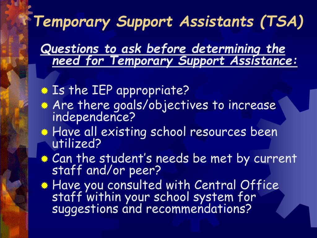 Temporary Support Assistants (TSA)