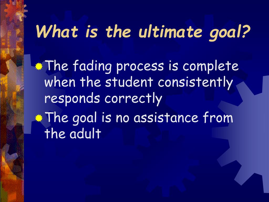 What is the ultimate goal?