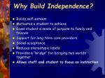 why build independence