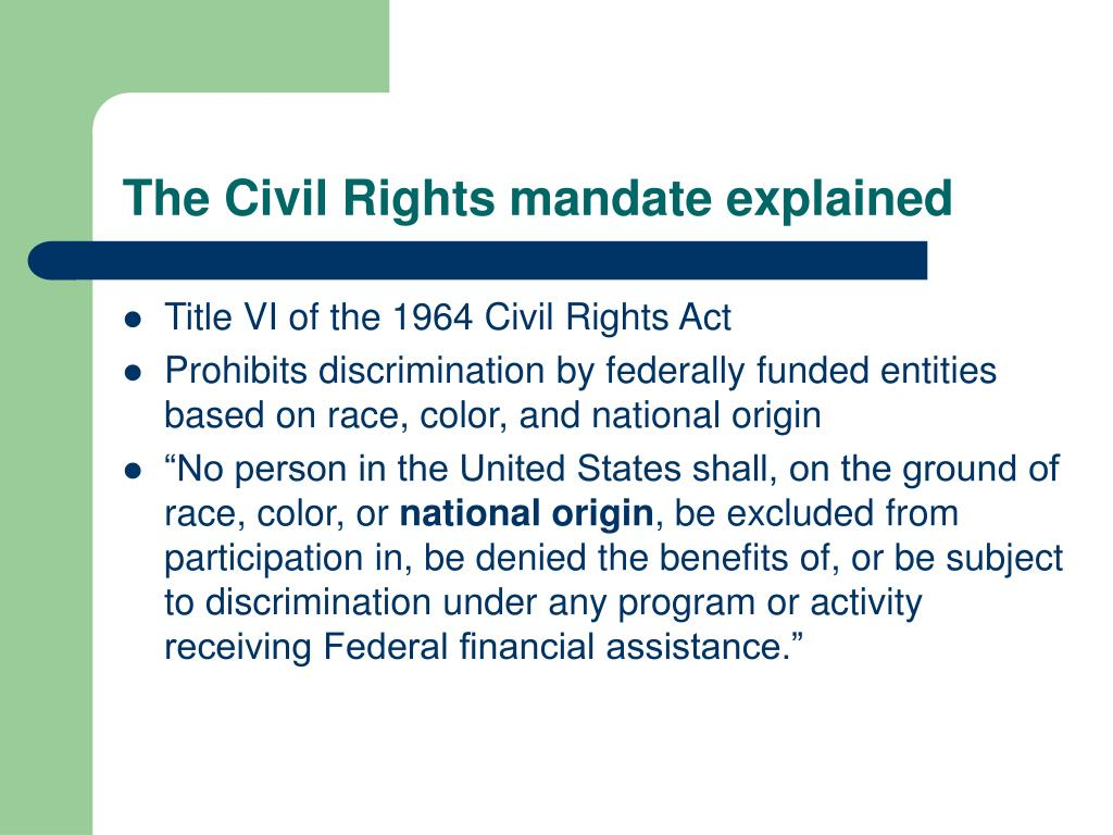 The Civil Rights mandate explained