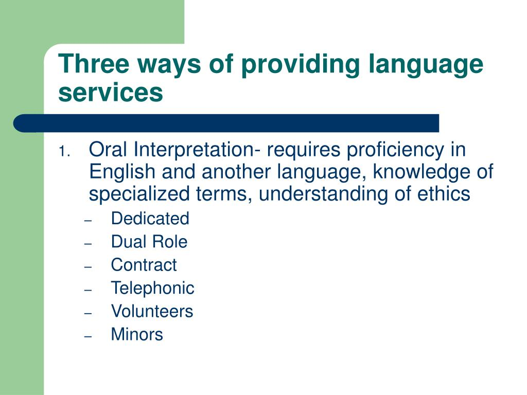 Three ways of providing language services