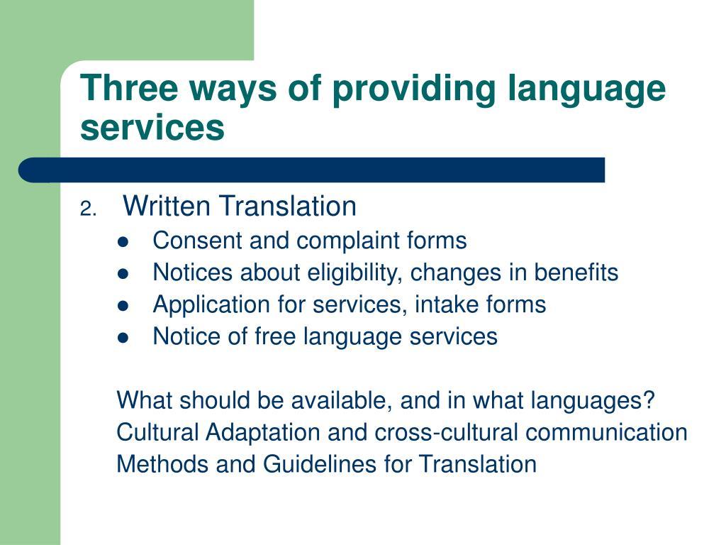 Three ways of providing language services
