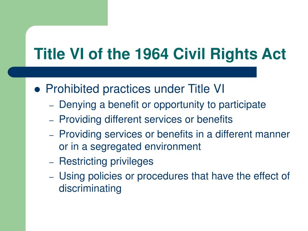 Title VI of the 1964 Civil Rights Act
