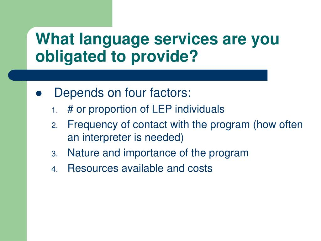 What language services are you obligated to provide?