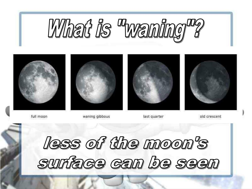 "What is ""waning""?"