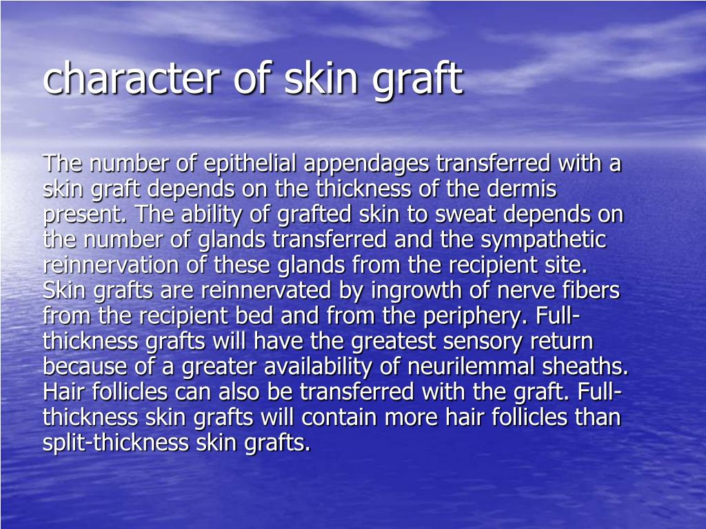 character of skin graft