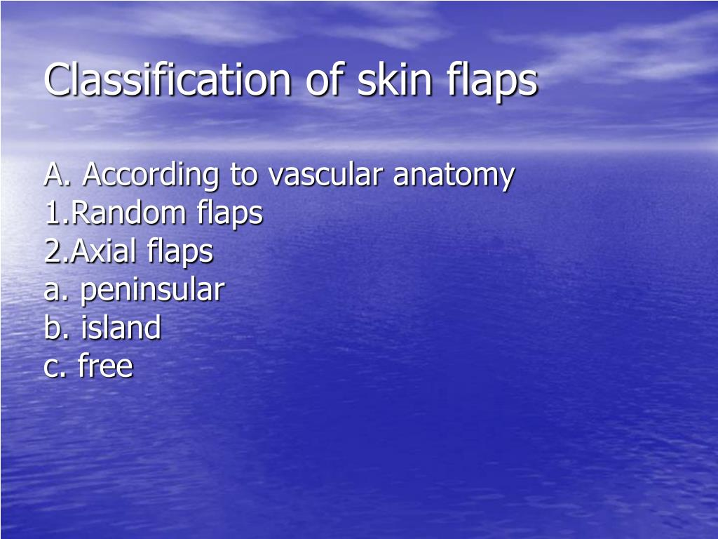 Classification of skin flaps