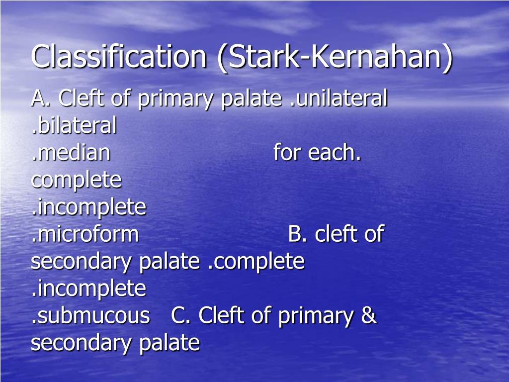 Classification (Stark-Kernahan)