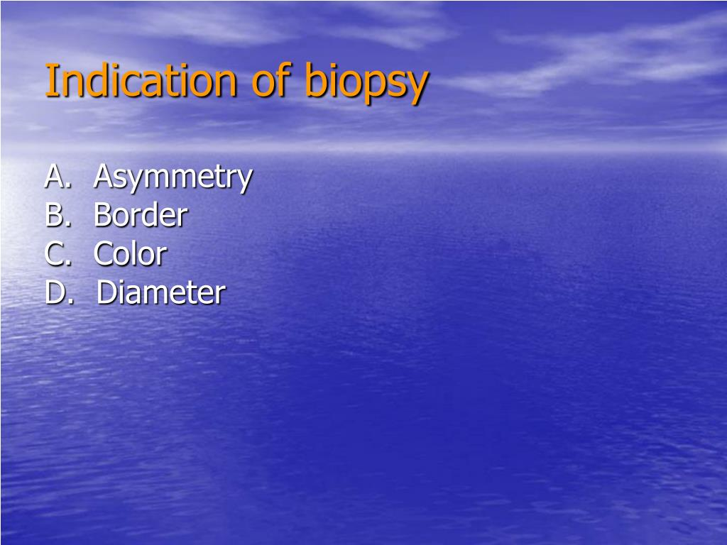 Indication of biopsy
