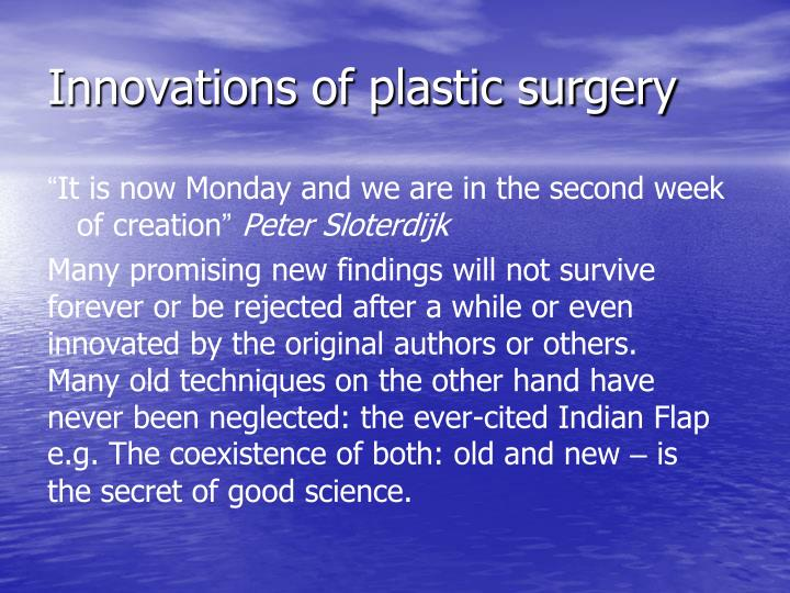 Innovations of plastic surgery