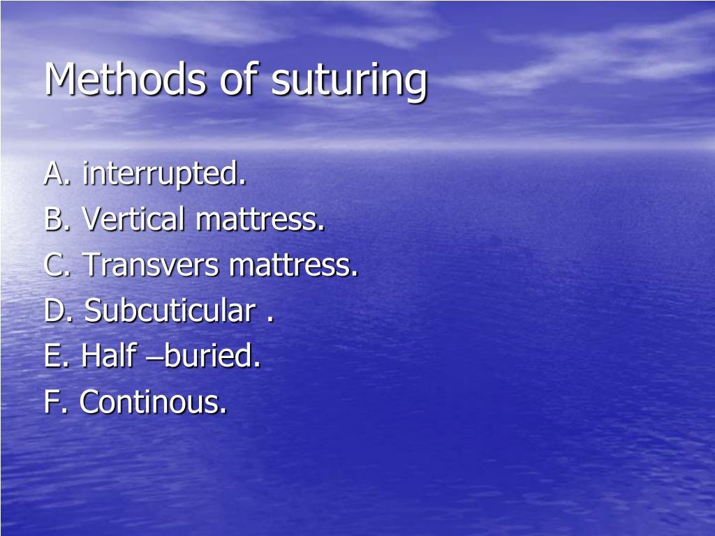 Methods of suturing