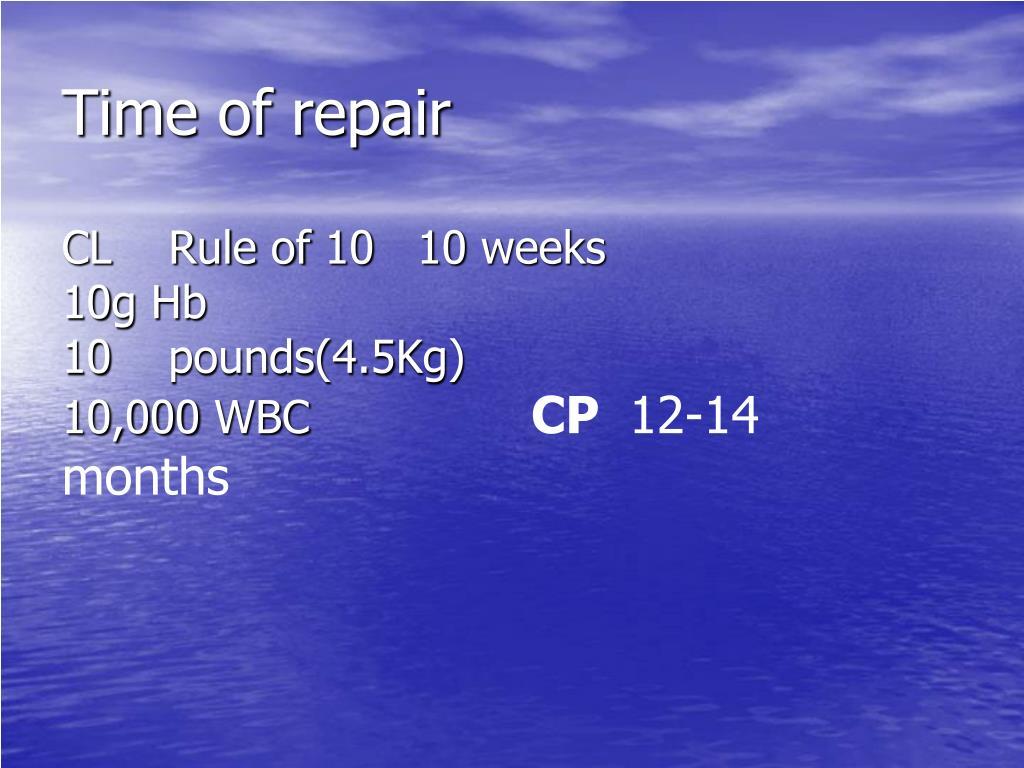 Time of repair