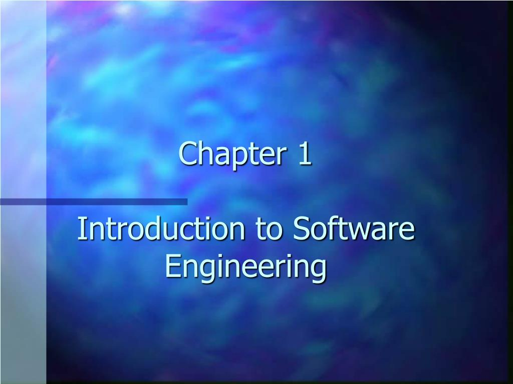 chapter 1 introduction to software engineering