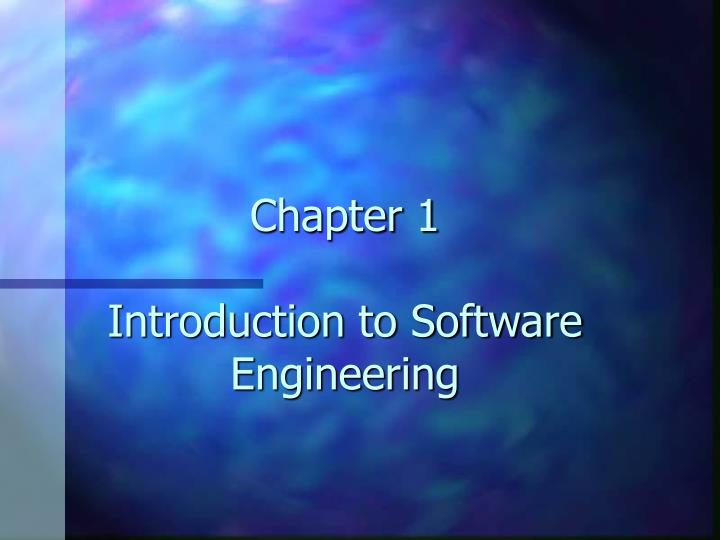 Chapter 1 introduction to software engineering l.jpg