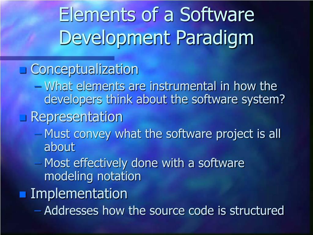 Elements of a Software Development Paradigm