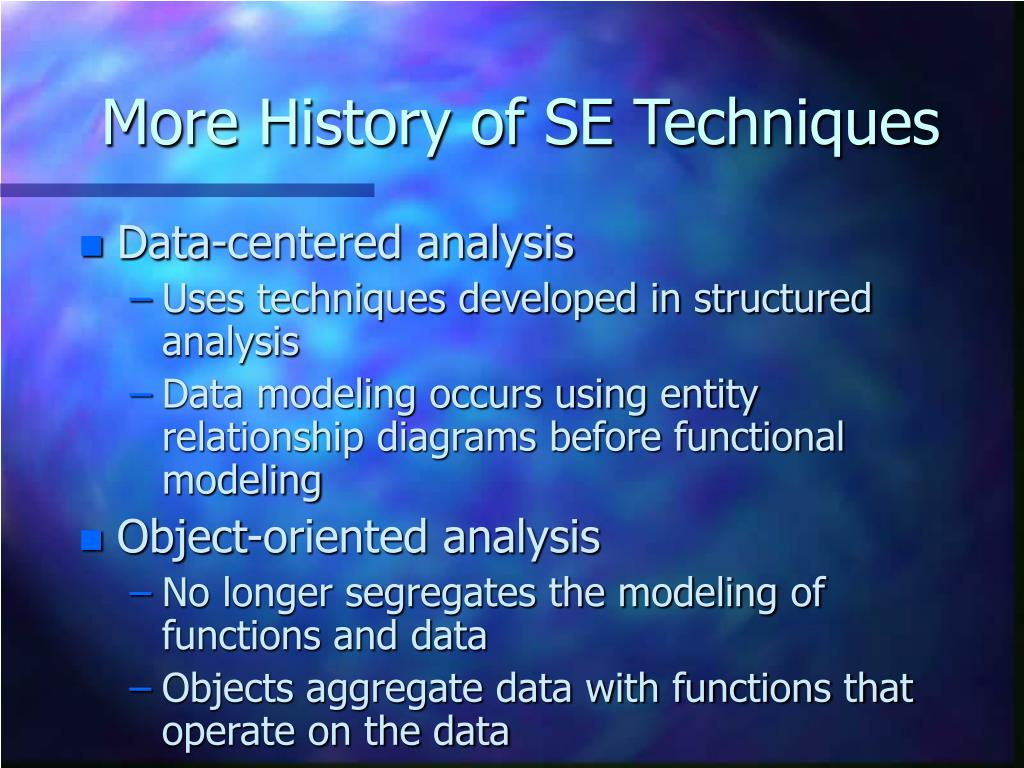 More History of SE Techniques