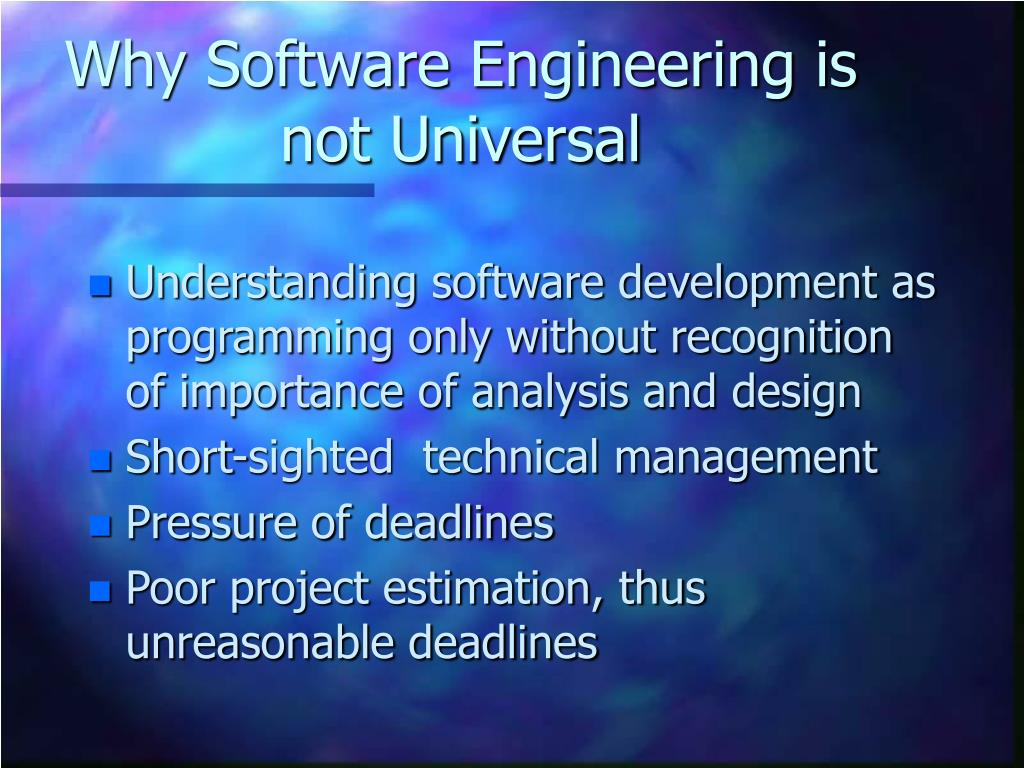 Why Software Engineering is not Universal