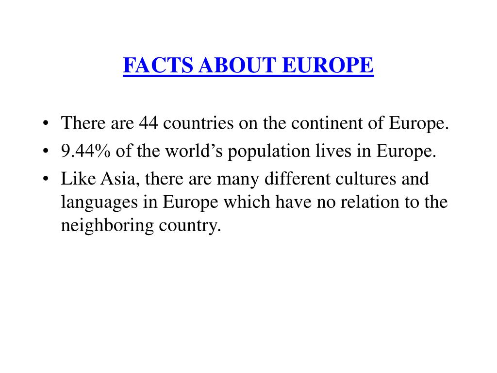 FACTS ABOUT EUROPE