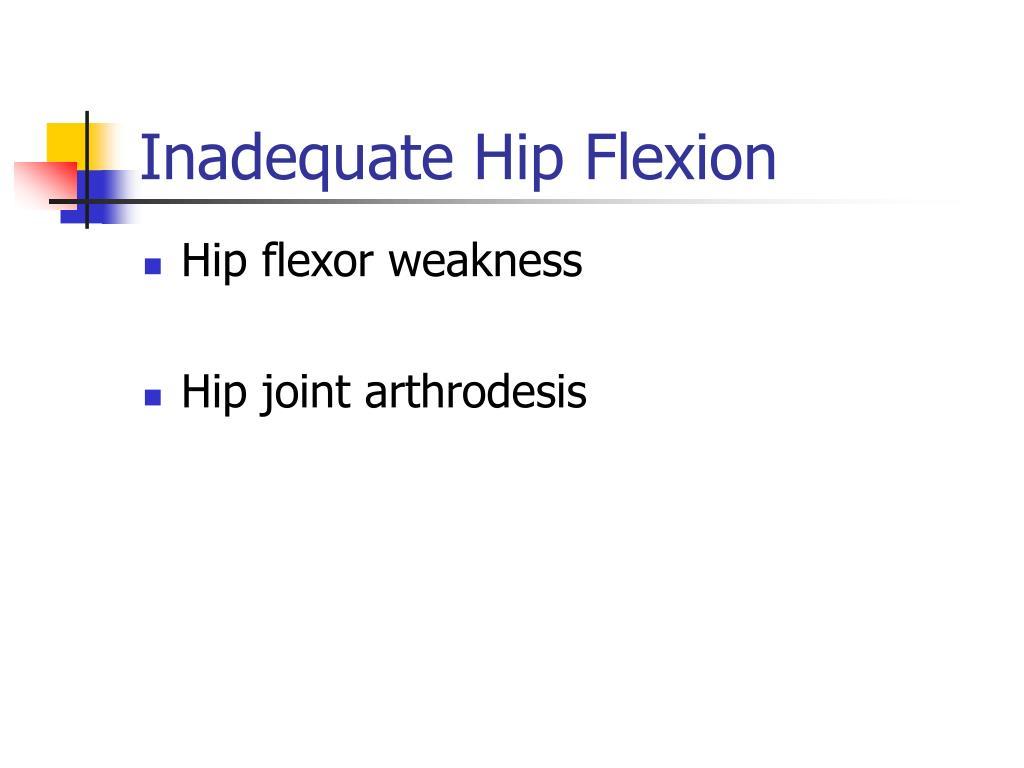 Inadequate Hip Flexion