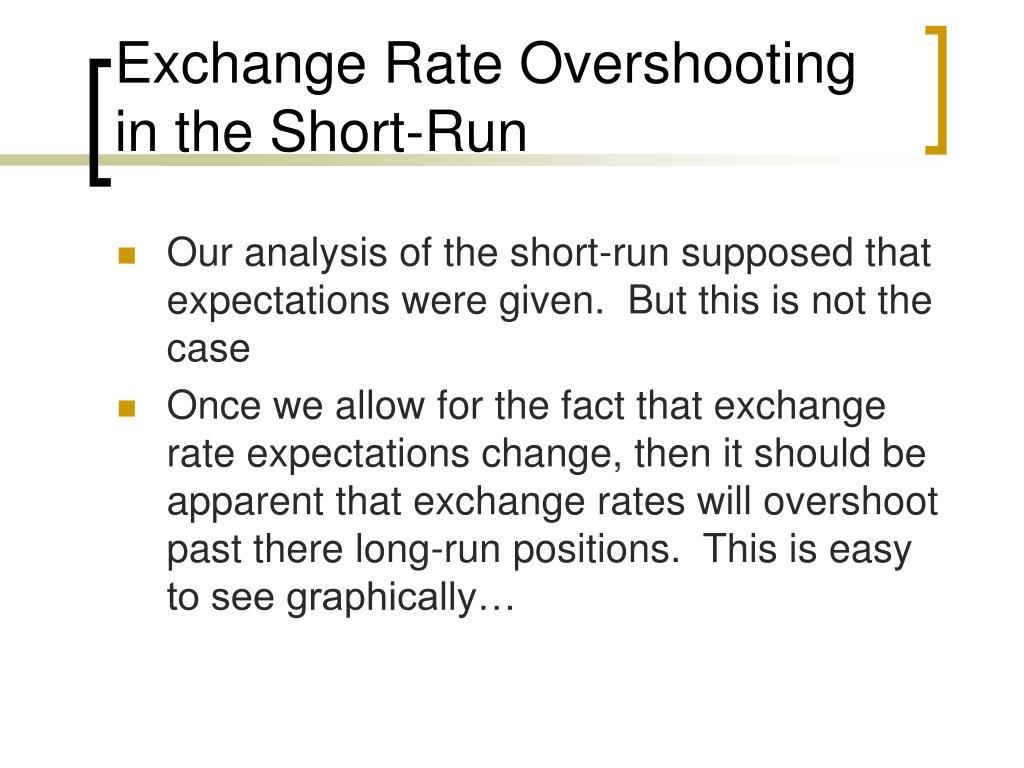 Exchange Rate Overshooting in the Short-Run