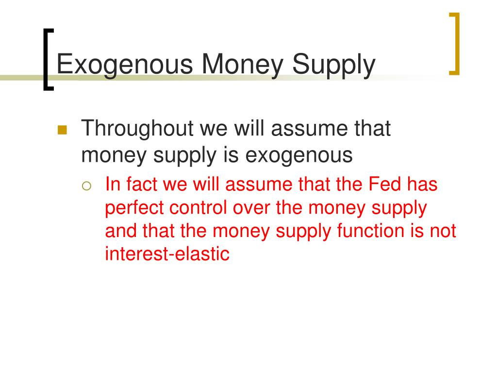 Exogenous Money Supply