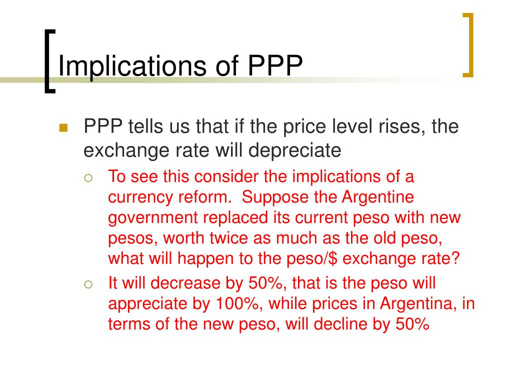 Implications of PPP