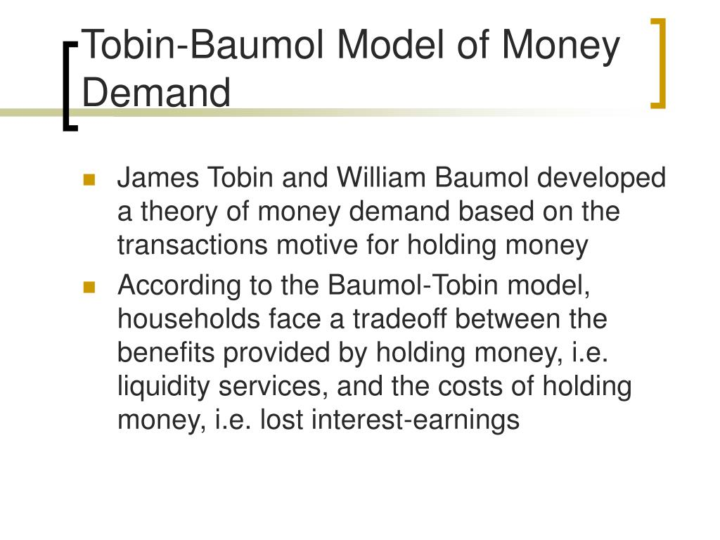 Tobin-Baumol Model of Money Demand