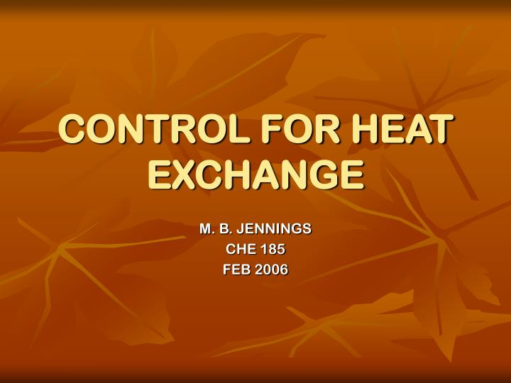 Control for heat exchange