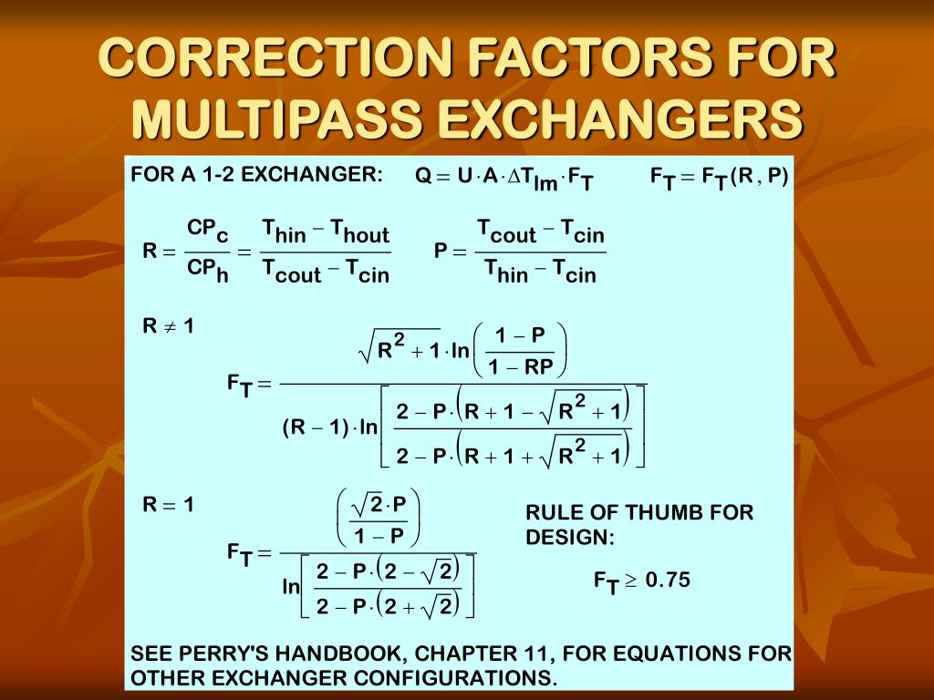 CORRECTION FACTORS FOR MULTIPASS EXCHANGERS