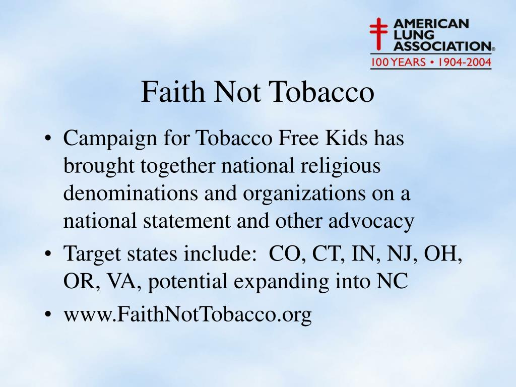 Campaign for Tobacco Free Kids has brought together national religious denominations and organizations on a national statement and other advocacy