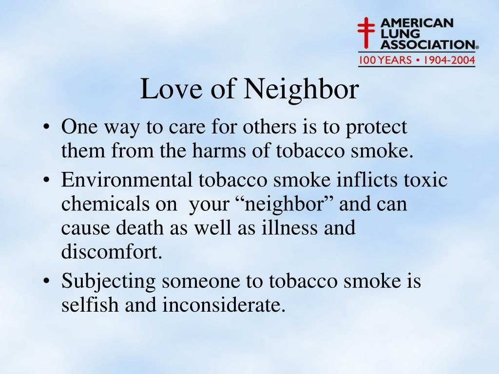 One way to care for others is to protect them from the harms of tobacco smoke.