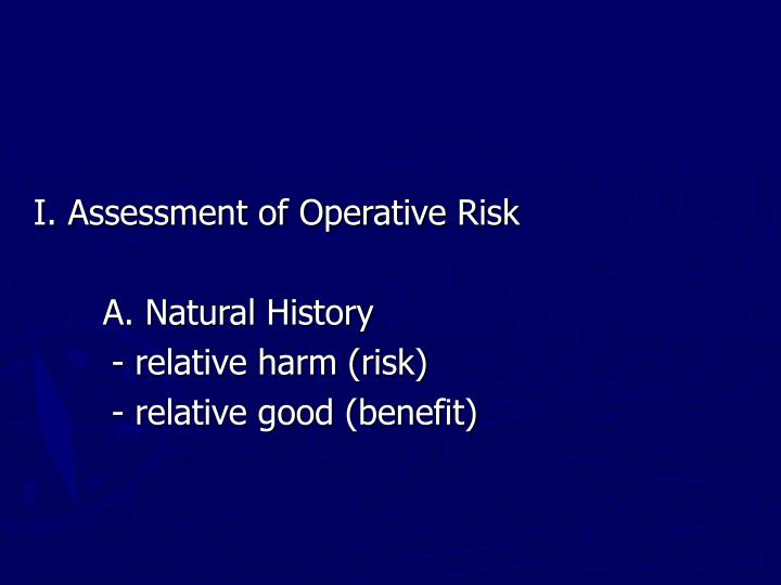 I. Assessment of Operative Risk
