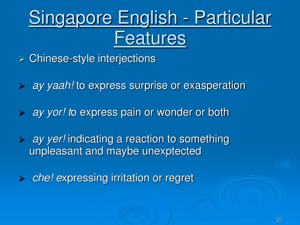 Singapore English - Particular