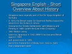 singapore english short overview about history