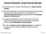 central question experimental design