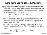 long term convergence plasticity